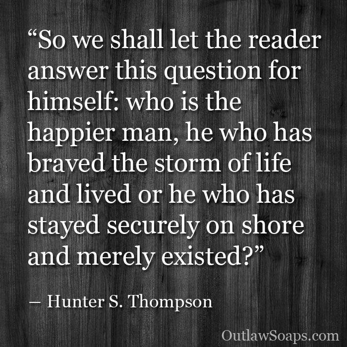 Hunter S Thompson Music Quote: 65 Best **~Hunter S. Thompson~** Images On Pinterest