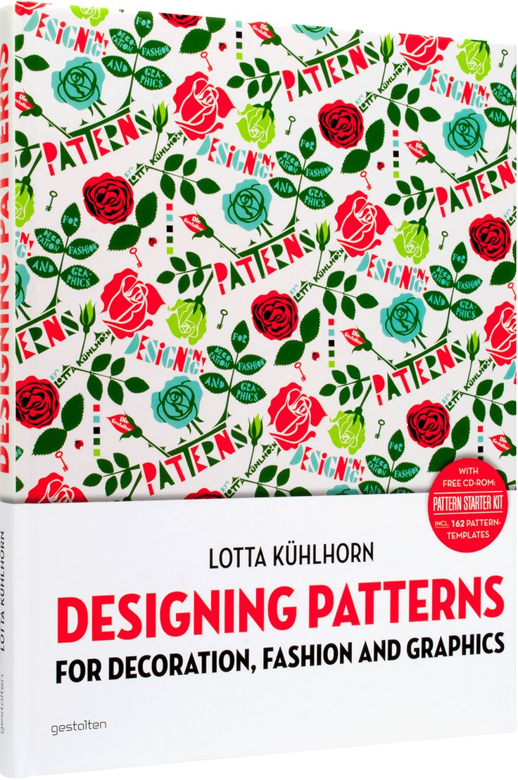 Designing Patterns This practical guide explains the ins and outs of designing patterns while the included CD features templates for experimentation by beginners and professionals alike. By: Lotta Kühlhorn