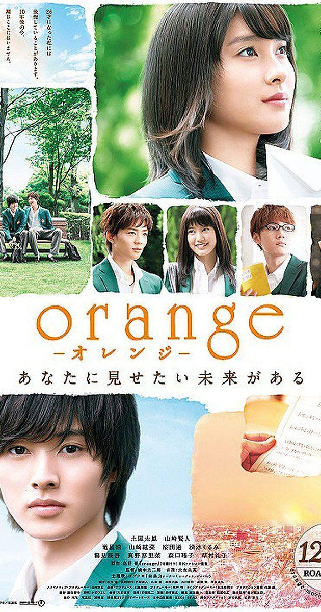 Orange (2015) in 2020 Japanese movie, Japanese movies
