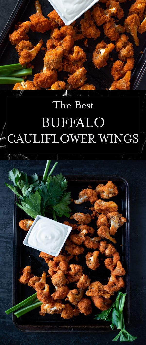 The Best Buffalo Cauliflower Wings Full Of Crunch Spice Recipe Cauliflower Buffalo Wings Cauliflower Wings Buffalo Cauliflower