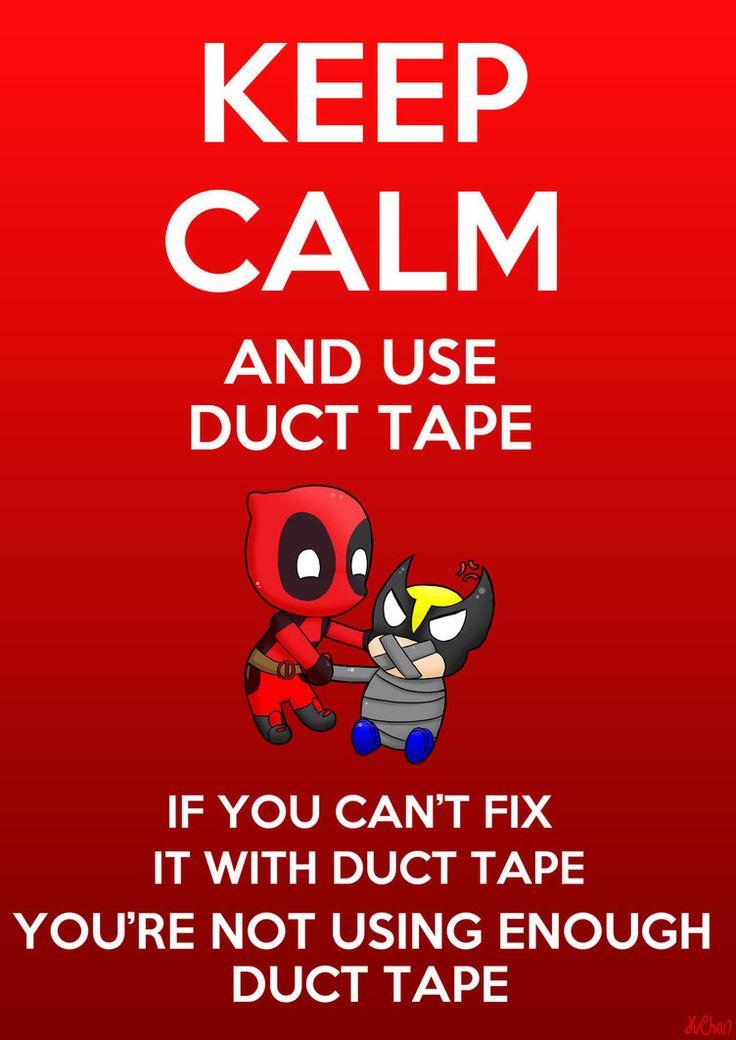 #Deadpool #Fan #Art. (Keep Calm and Use Duct Tape) By:InkyTentacleMonster. (THE * 5 * STÅR * ÅWARD * OF: * AW YEAH, IT'S MAJOR ÅWESOMENESS!!!™)[THANK Ü 4 PINNING!!!<·><]<©>ÅÅÅ+(OB4E)    https://s-media-cache-ak0.pinimg.com/564x/2f/bd/d7/2fbdd7ca50f33002f9935761aec1e6ec.jpg