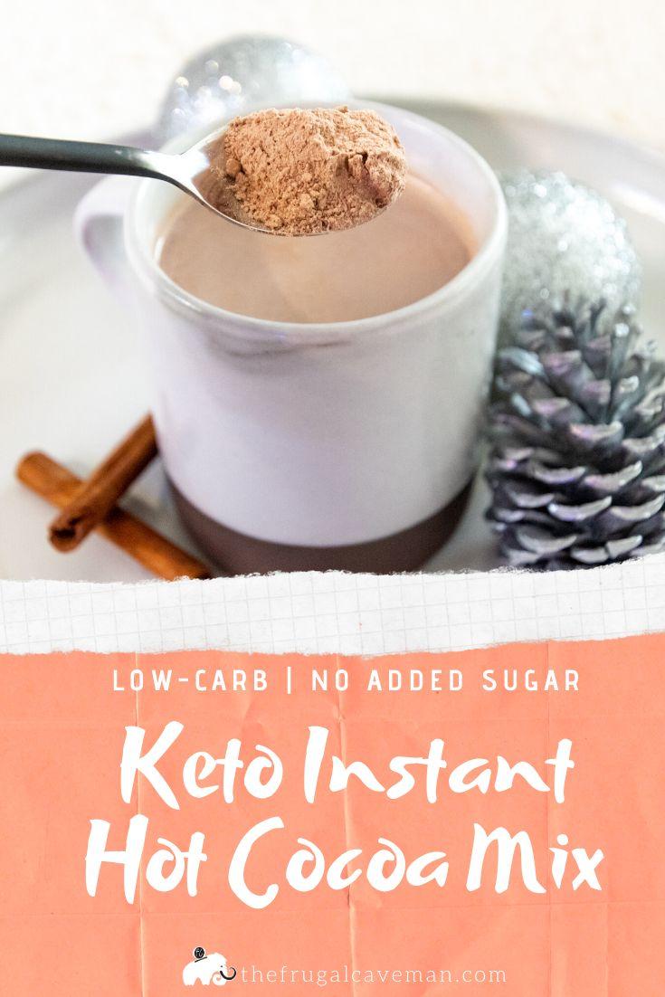 Keto instant hot cocoa mix recipe hot cocoa mixes hot