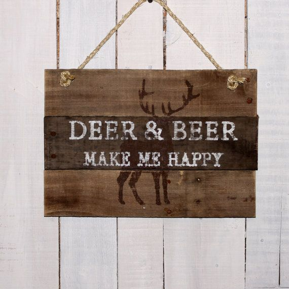 Gift for Hunter ~ Deer & Beer Make me Happy, Hand Painted Rustic Pallet Wood Sign ,Hunting Sign, Man Cave Sign, Father's Day, Sign for Dad