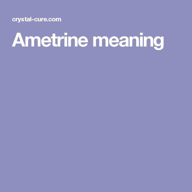 Ametrine meaning