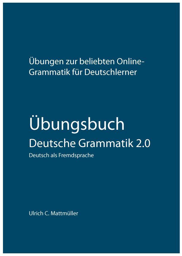 Übungsbuch Deutsche Grammatik 2.0 - Cover