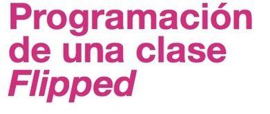 Un ejemplo de ficha para planificar nuestra clase inversa | The Flipped Classroom