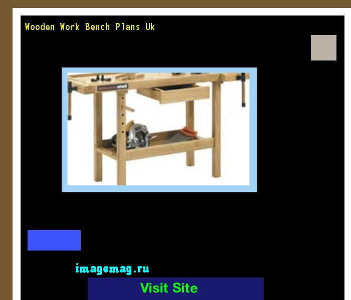 Wooden Work Bench Plans Uk 195746 - The Best Image Search