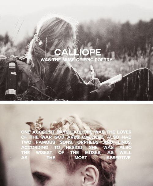Calliope. Not my favorite Muse, but undoubtedly the one with the best name.