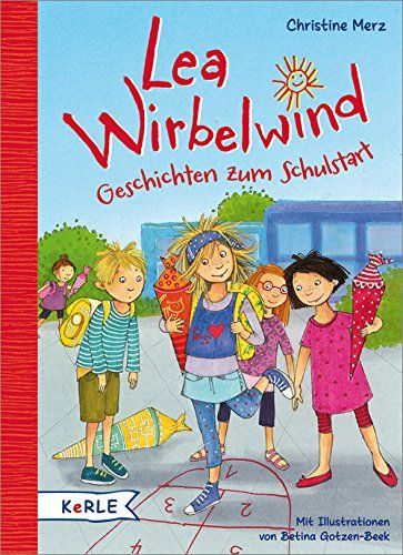 timeless design ead63 804eb Lea Wirbelwind - Geschichten zum Schulstart #Wirbelwind ...