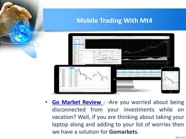 Mt4 Mobile Trading Platform Go Market Review Marketing