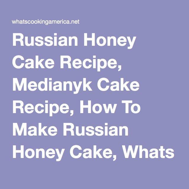 Recipe Medianyk Russian Honey Cake