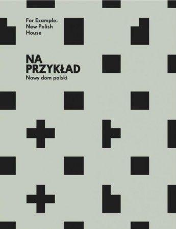 NA PRZYKŁAD. NOWY DOM POLSKI na FUTU.PL Na wystawie przygotowanej przez Centrum Architektury będzie można zobaczyć makiety i zdjęcia przedstawiające najciekawsze współczesne domy jednorodzinne z całej Polski.