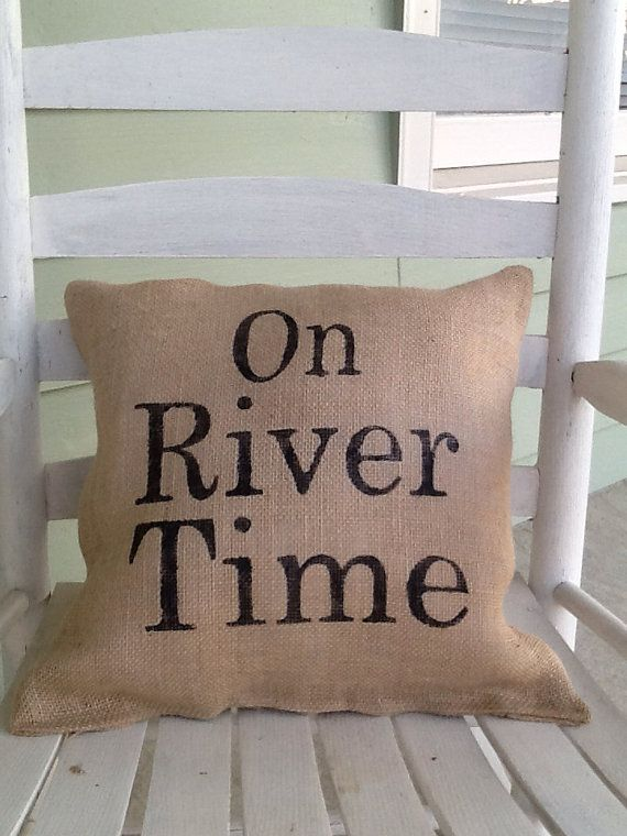 Burlap Pillow On River Time for the Cabin Porch by Burlapulous