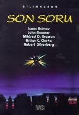 Isaac Asimov - Son Soru