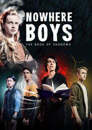Watch Nowhere Boys The Book of Shadows 2016 Full Movie Online https://www.watch-32.co/1684-nowhere-boys-the-book-of-shadows-2016-full-movie-online-watch32-co.html