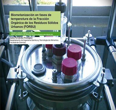 Biometanización en fases de temperatura de la Fracción Orgánica de los Residuos Sólidos Urbanos (FORSU) / Juana Fernández Rodríguez