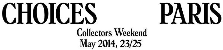 #Paris #art : Du 23 mai au 25 mai 2014, vernissage vendredi 22 mai 2014 CHOICES Collectors Weekend est le nouveau temps fort de l'art contemporain à Paris : 35 galeries du Marais, de Saint-Germain-des-Prés, de Palais Royal et de Belleville invitent collectionneurs, professionnels et amateurs d'art français et internationaux du 23 au 25 mai 2014.  Une exposition inédite: un artiste est présenté par chacune des galeries dans le Palais des Beaux-Arts.www.choices.fr VENDREDI 23 MAI L'EXPOSITION…