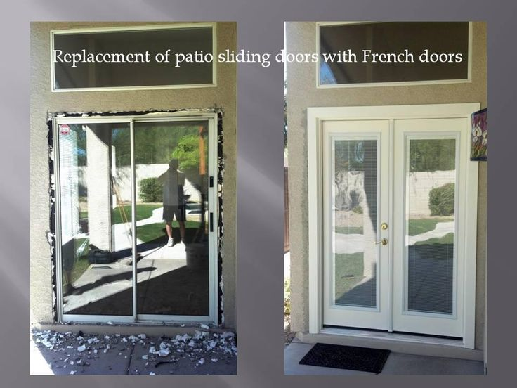 Removing patio sliding door and installing French doors with mini blinds. The mini blinds are between two glass, no need to ever clean the blinds.