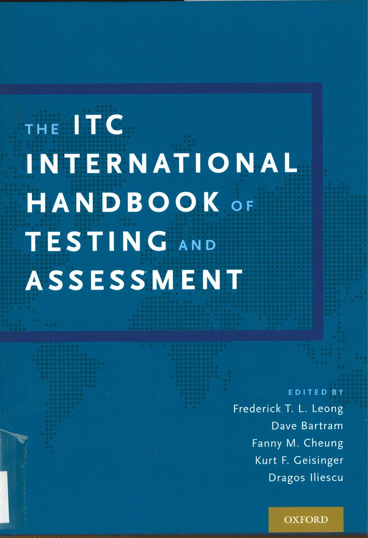 The ITC international handbook of testing and assessment [texto impreso]/ edited by Frederick T. L. Leong, Dave Bartram, Fanny Cheung, Kurt F. Geisinger, Dragos Iliescu