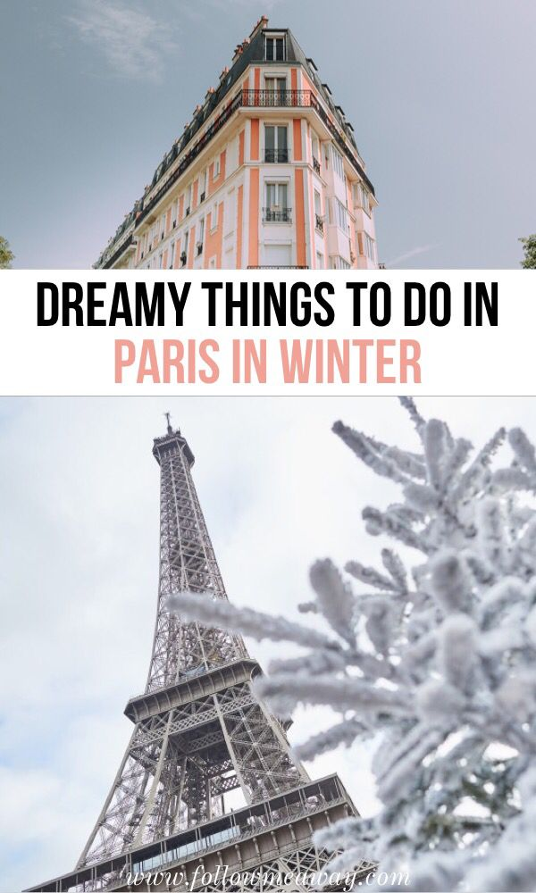 The Ultimate Guide To Visiting Paris In Winter Weather