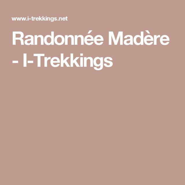 Randonnée Madère - I-Trekkings