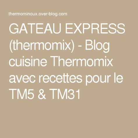 Recette gateau express thermomix