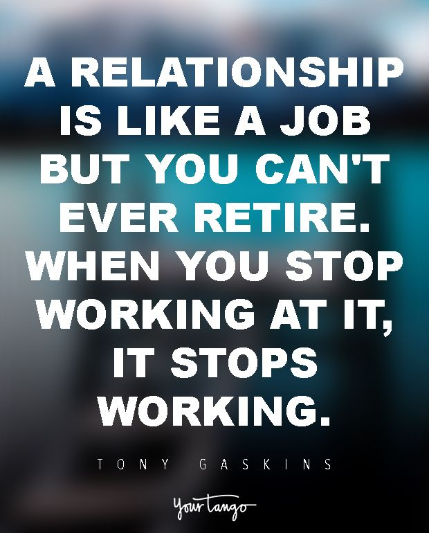 stop working on the relationship
