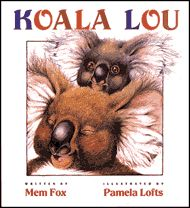 "Koala Lou by Mem Fox. From the author: ""In 1984 Los Angeles was to host the Olympics. I thought about the young competitors from Eastern Bloc countries in particular, who had trained for four years to win gold, not silver. What happened I wondered, if they did come second. Did they go home and sob in their mothers' arms?"""