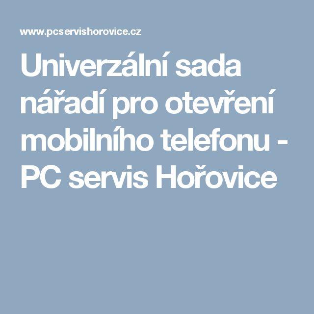 Univerzální sada nářadí pro otevření mobilního telefonu - PC servis Hořovice