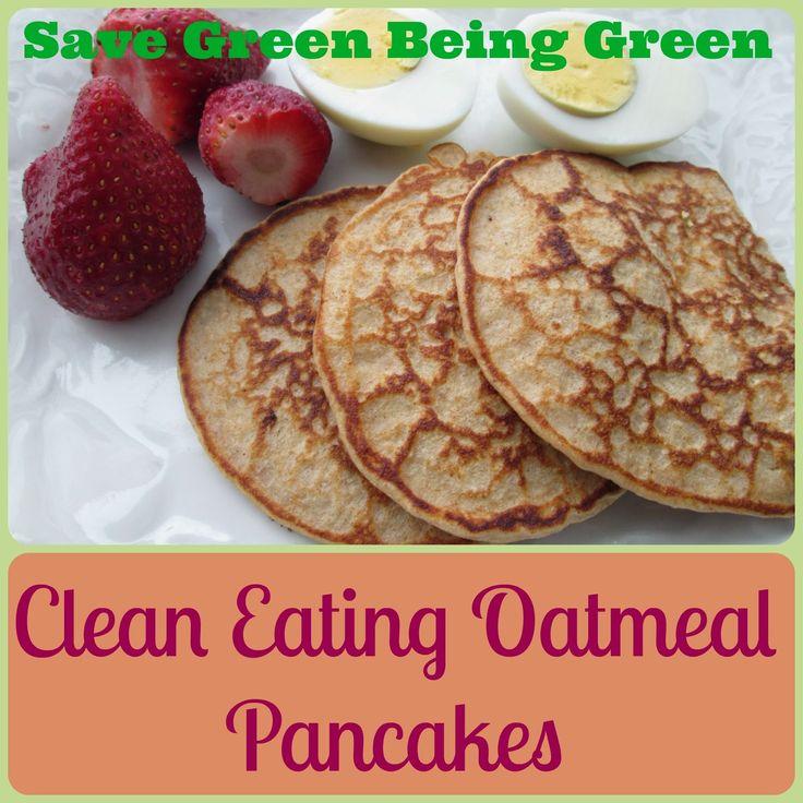 Clean Eating Oatmeal Pancakes #eatclean #cleaneating