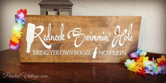 Redneck Swimming Hole Sign by PaintedVintage.com