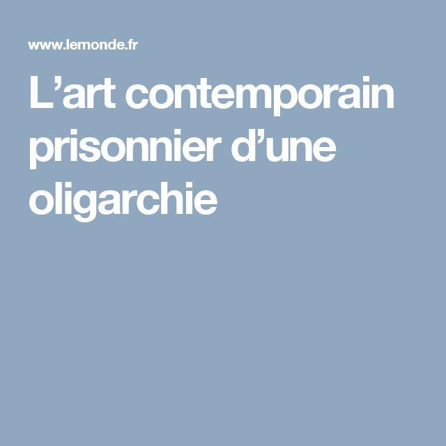 L'art contemporain prisonnier d'une oligarchie