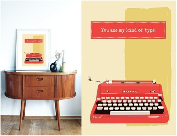 "A3 poster - ""You're my kind of type"""
