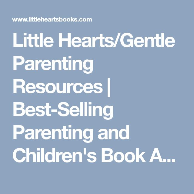 Little Heartsgentle Parenting Resources  Best-Selling -1716