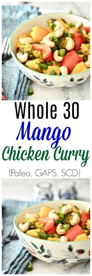 Whole 30 Mango Chicken Curry (Paleo, GAPS, SCD, Gluten Free, Dairy Free)