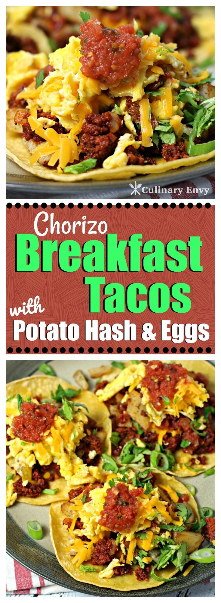 Chorizo Breakfast Tacos with Potato Hash and Eggs stuffed into a warm corn tortilla and topped with cheddar cheese and salsa makes an irresistible breakfast anytime of day! Click to read more!