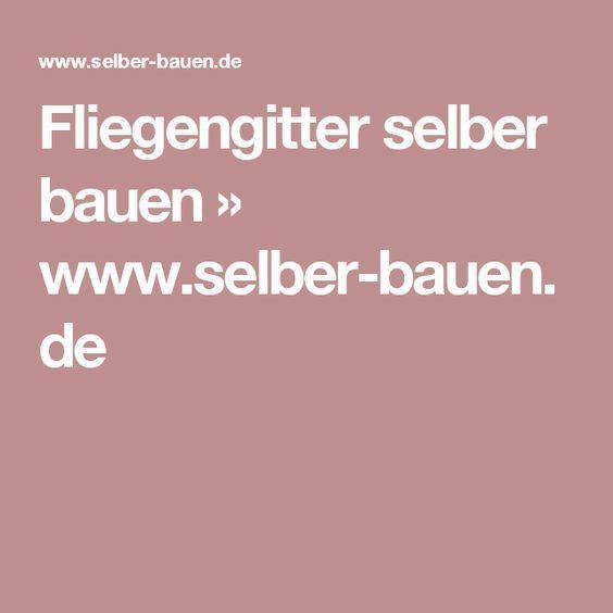 Fliegengitter selber bauen » www.selber-bauen.de
