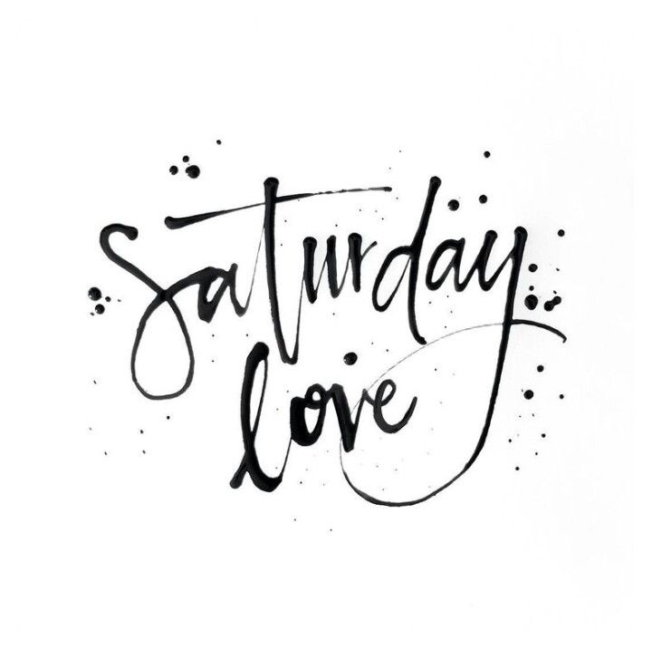 25+ Best Saturday Quotes On Pinterest