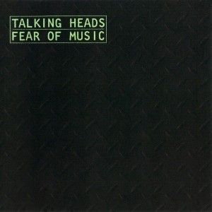 Talking Heads - Fear of Music - album cover