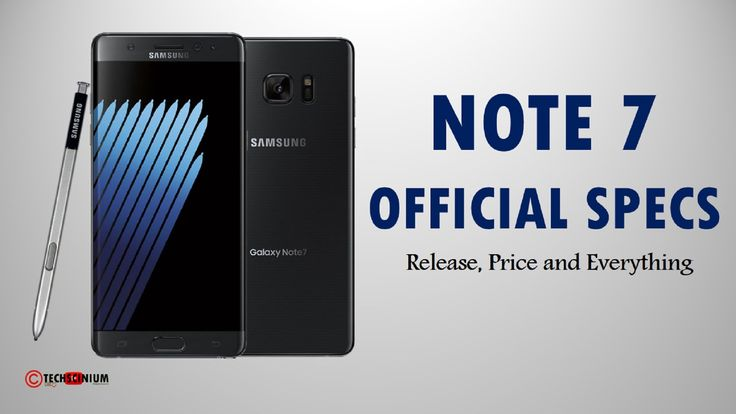 Samsung Galaxy NOTE 7 Final Official Specs