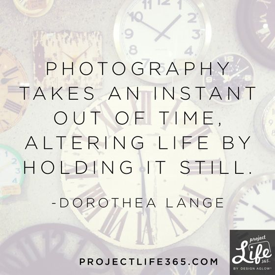 Photography takes an instant out of time, altering life by holding it still. Inspirational quotes and Inspired words, Dorothea Lange