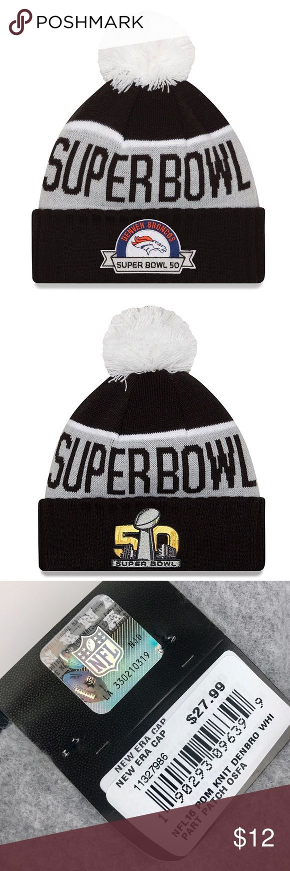 Denver Broncos Super Bowl 50 Beanie Brand New Officially Licensed with tags. This New Era Broncos Super Bowl 50 Participation Knit Beanie features the Super Bowl 50 Logo on one side and the Broncos Logo on the other. Fluffy white pom pom on top and fully lined inside with cozy fleece. 190293096399 New Era Accessories Hats