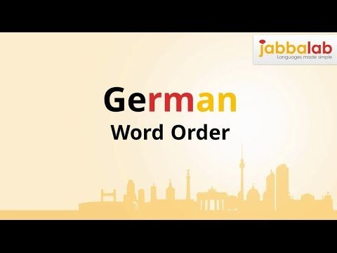 German Word Order with Video « JabbaLab Language Blog