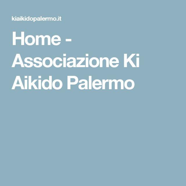Home - Associazione Ki Aikido Palermo