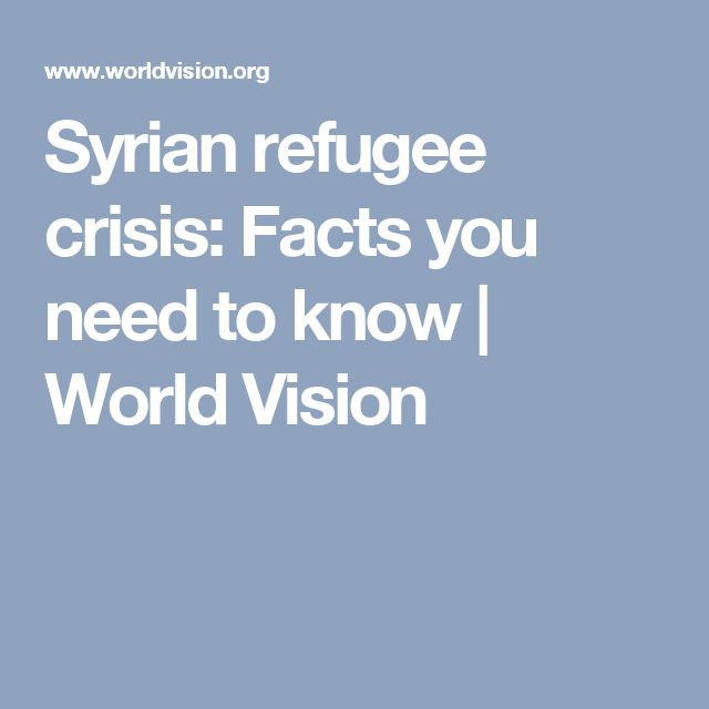 Syrian refugee crisis: Facts you need to know | World Vision