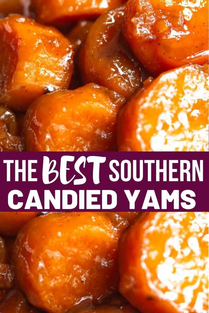 Southern Candied Yams Recipe Southern Candied Yams Yams Recipe Candied Sweet Potatoes