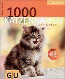 Der Katzenfreund - Katzennamen: von Azrael bis Yin&Yang