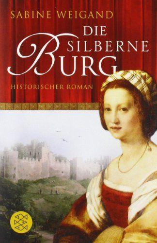 Die silberne Burg: Historischer Roman, http://www.amazon.de/dp/3596183391/ref=cm_sw_r_pi_awdl_fvWBvb0RE8P2N