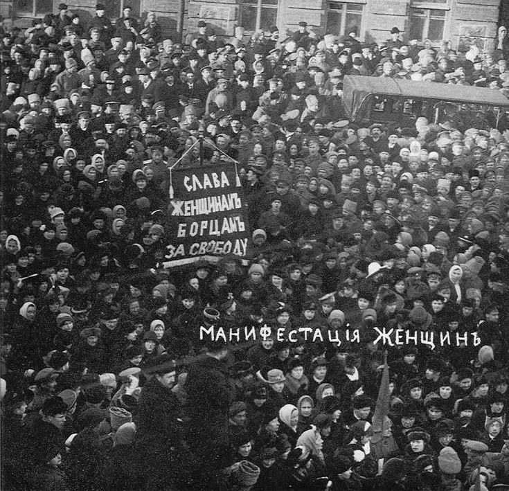 Female textile workers calling for bread - International Workers' Day march in Petrograd - March 1917 David King Collection Jennings and Brewster, p. 76. This Day in History: Mar 8, 1917: February Revolution begins http://dingeengoete.blogspot.com/