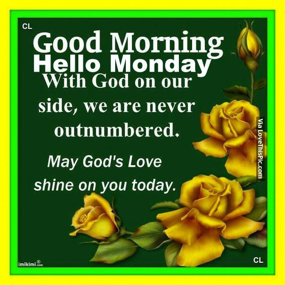 Hi Good Morning Quotes: 137 Best Images About Monday On Pinterest
